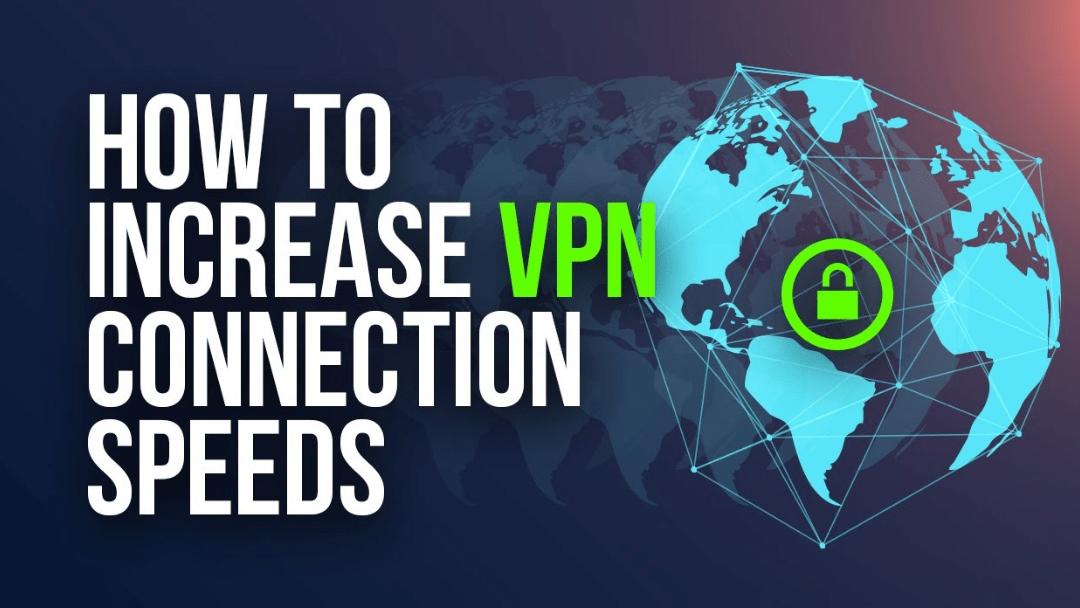 VPN-verbinding sneller maken